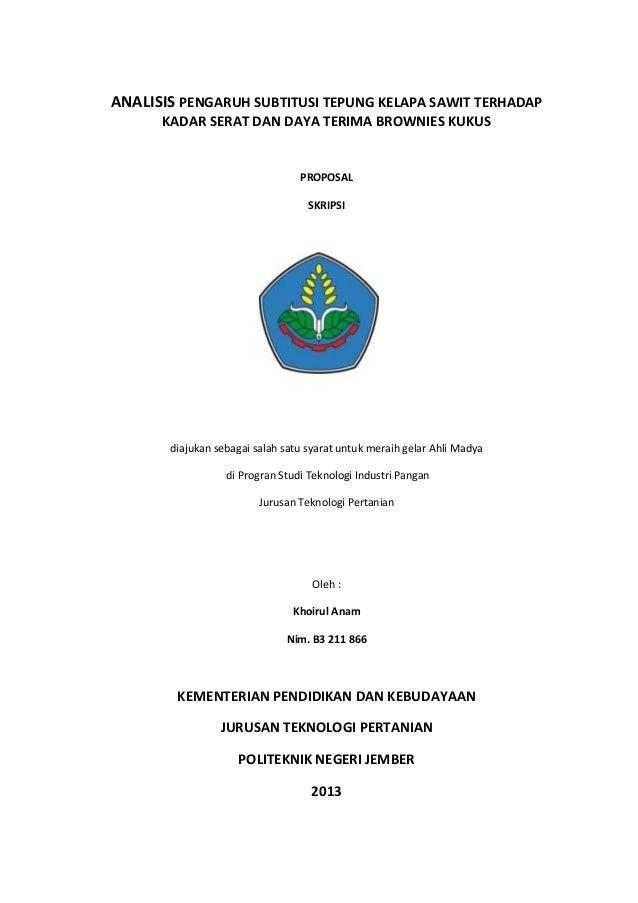 Proposal Tugas Akhir Analisis Pengaruh Subtitusi Tepung Kelapa Sawit