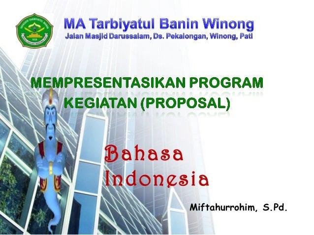 Bahasa Indonesia Miftahurrohim, S.Pd.