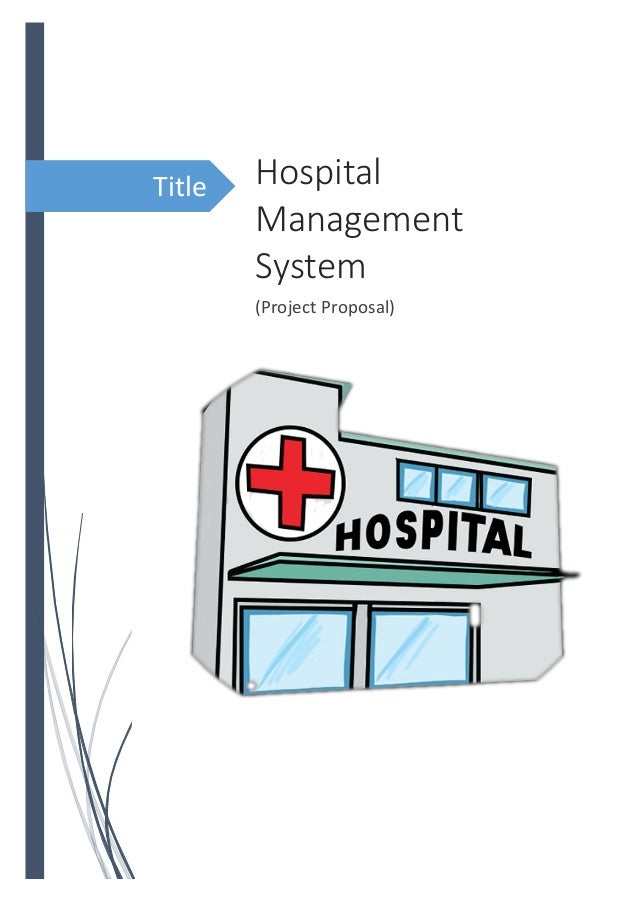 Project Proposal(Hospital Management System)