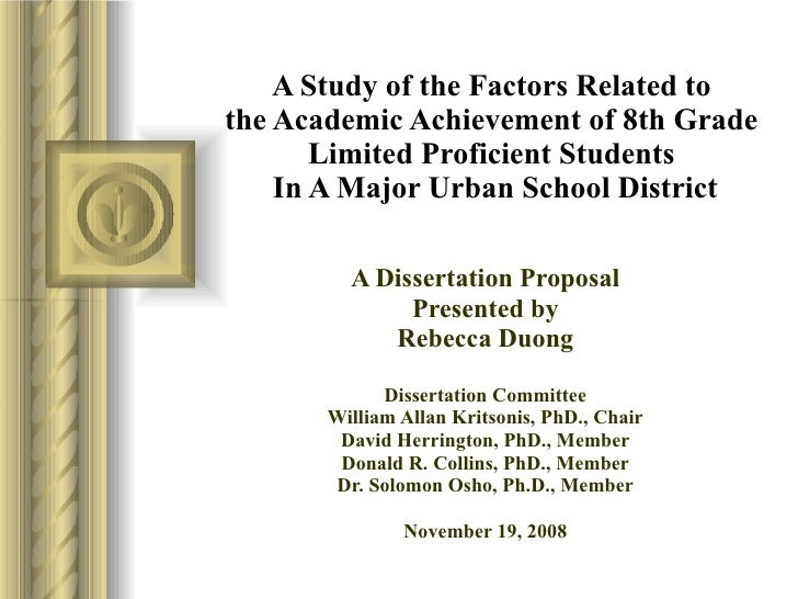 A Study of the Factors Related to  the Academic Achievement of 8th Grade  Limited Proficient Students  In A Major Urban Sc...
