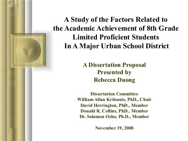 A Study of the Factors Related tothe Academic Achievement of 8th GradeLimited Proficient StudentsIn A Major Urban School D...