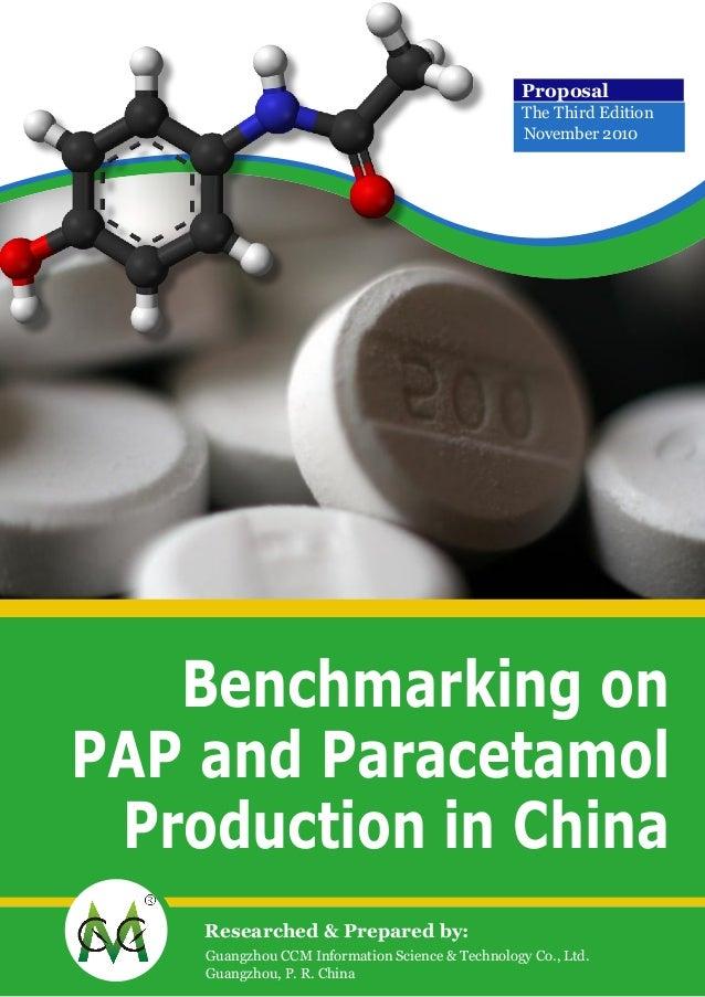 Benchmarking on PAP and Paracetamol Production in China Guangzhou CCM Information Science & Technology Co., Ltd. Guangzhou...
