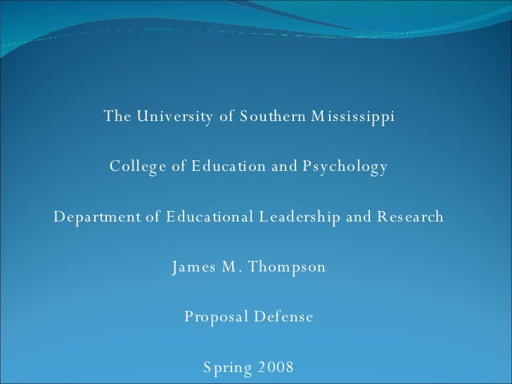 The University of Southern Mississippi College of Education and Psychology Department of Educational Leadership and Resear...