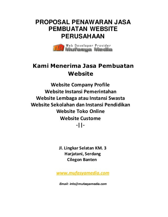PROPOSAL PENAWARAN JASA PEMBUATAN WEBSITE PERUSAHAAN Kami Menerima Jasa Pembuatan Website Website Company Profile Website ...