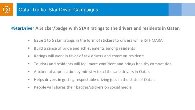 Qatar Traffic- Star Driver Campaigns #StarDriver A Sticker/badge with STAR ratings to the drivers and residents in Qatar. ...