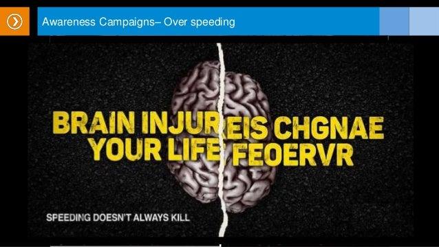 Awareness Campaigns– Over speeding