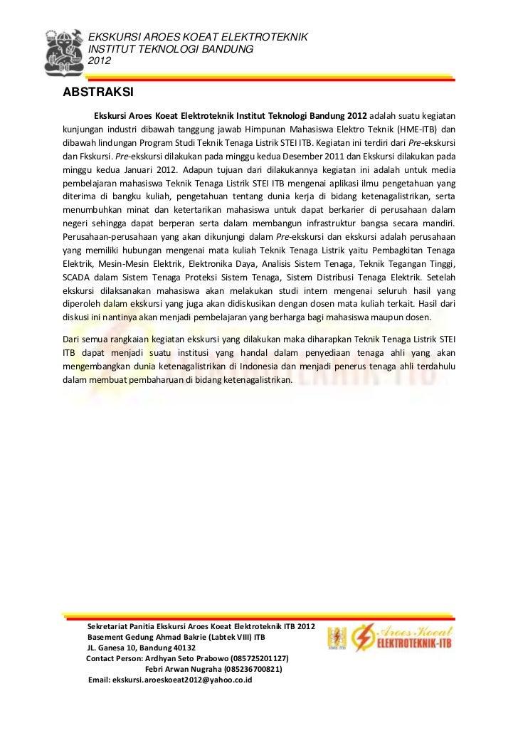 ABSTRAKSI<br />Ekskursi Aroes Koeat Elektroteknik Institut Teknologi Bandung 2012 adalah suatu kegiatan kunjungan industri...
