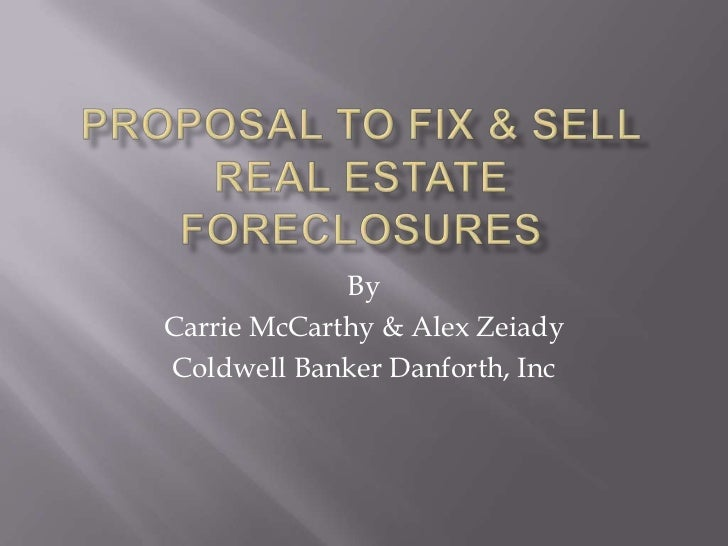 ByCarrie McCarthy & Alex ZeiadyColdwell Banker Danforth, Inc