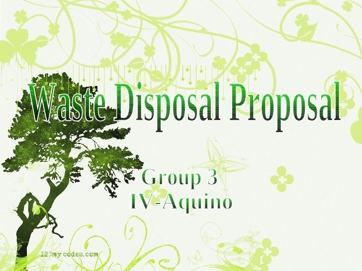 Waste Disposal Proposal Group 3 IV-Aquino