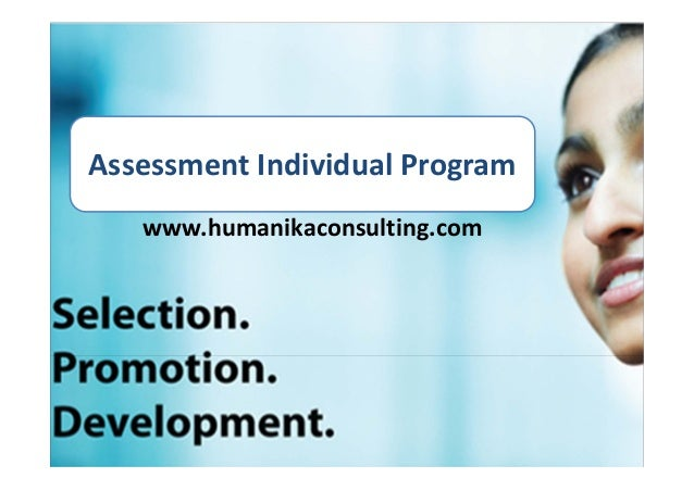 Assessment Individual Program   www.humanikaconsulting.com