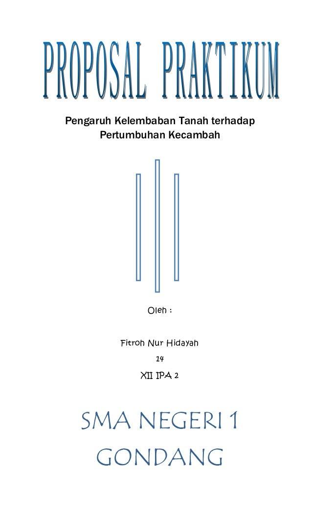Pengaruh Kelembaban Tanah terhadap  Pertumbuhan Kecambah  Oleh :  Fitroh Nur Hidayah  14  XII IPA 2  SMA NEGERI 1  GONDANG