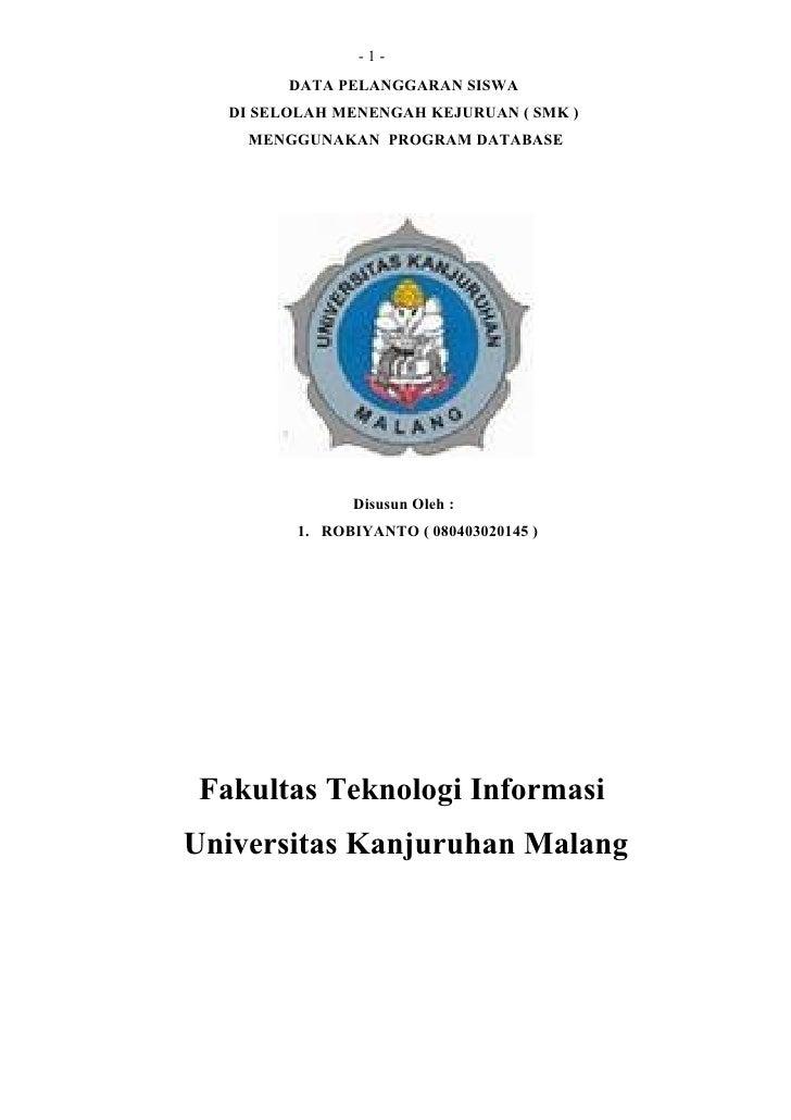 -1-          DATA PELANGGARAN SISWA    DI SELOLAH MENENGAH KEJURUAN ( SMK )      MENGGUNAKAN PROGRAM DATABASE             ...