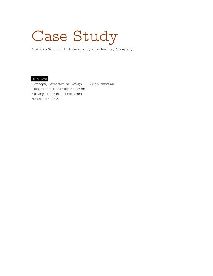 Case Study A Viable Solution to Humanizing a Technology Company     USAData Concept, Direction & Design • Dylan Nirvana Il...