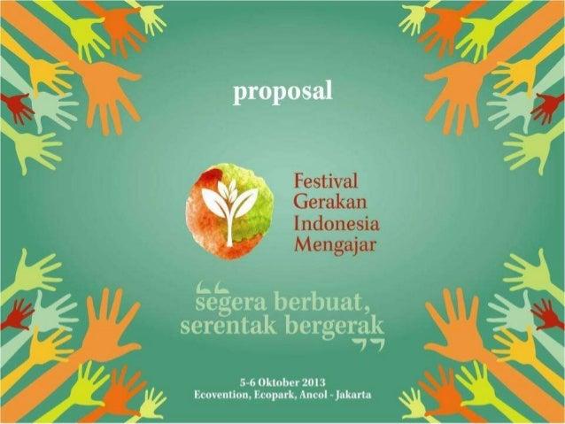 Indonesia Mengajar movement so far 1. Pengajar Muda (Sending nation's brightest graduates to teach in remote areas ) 2. Ke...