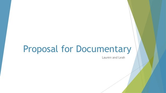 Proposal for Documentary Lauren and Leah