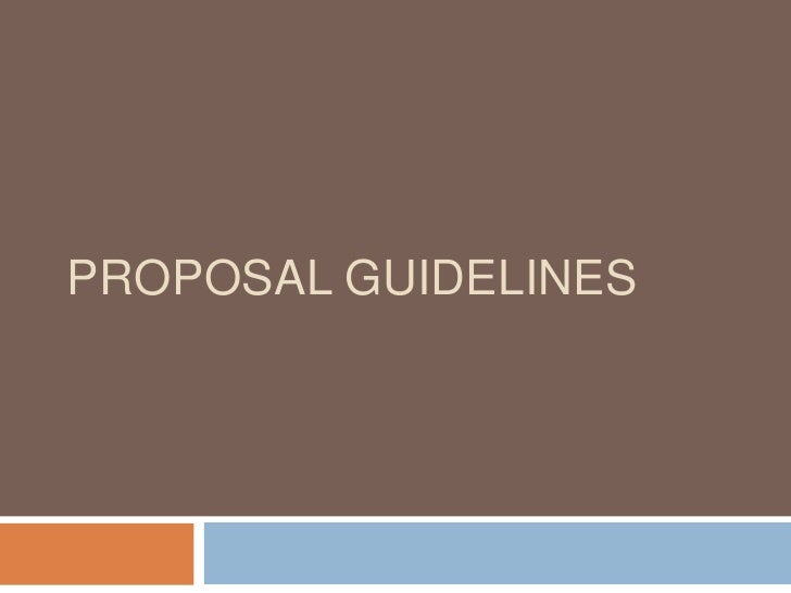 Proposal Guidelines<br />