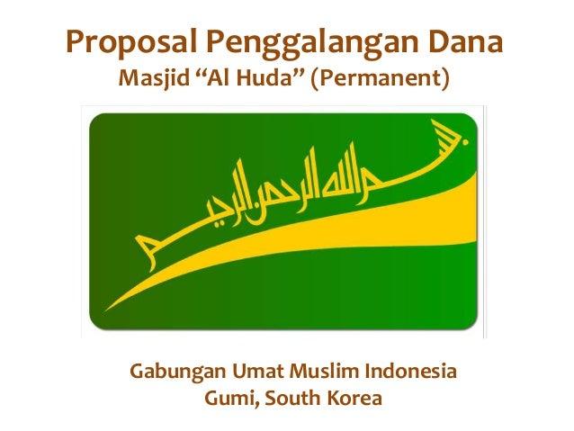 "Proposal Penggalangan Dana Masjid ""Al Huda"" (Permanent) Gabungan Umat Muslim Indonesia Gumi, South Korea"