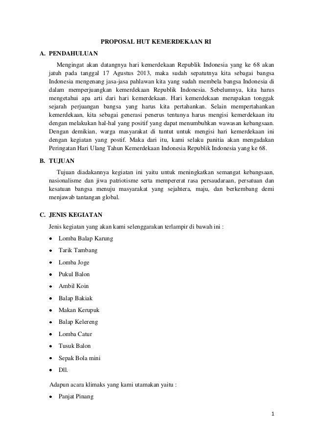 PROPOSAL HUT KEMERDEKAAN RI A. PENDAHULUAN Mengingat akan datangnya hari kemerdekaan Republik Indonesia yang ke 68 akan ja...
