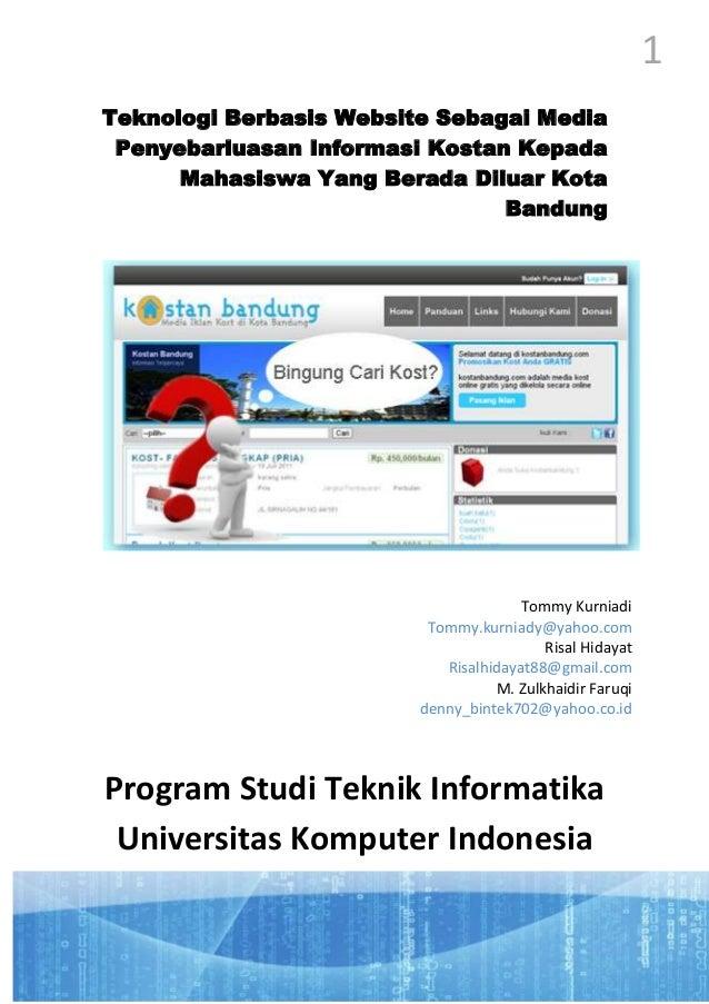 1 Teknologi Berbasis Website Sebagai Media Penyebarluasan Informasi Kostan Kepada Mahasiswa Yang Berada Diluar Kota Bandun...