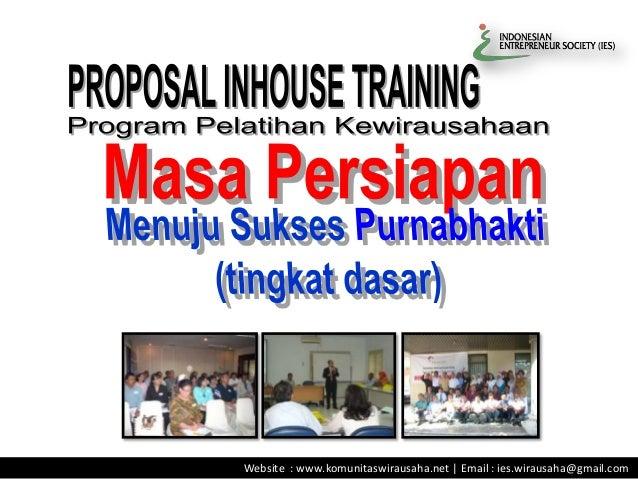 Website : www.komunitaswirausaha.net | Email : ies.wirausaha@gmail.com