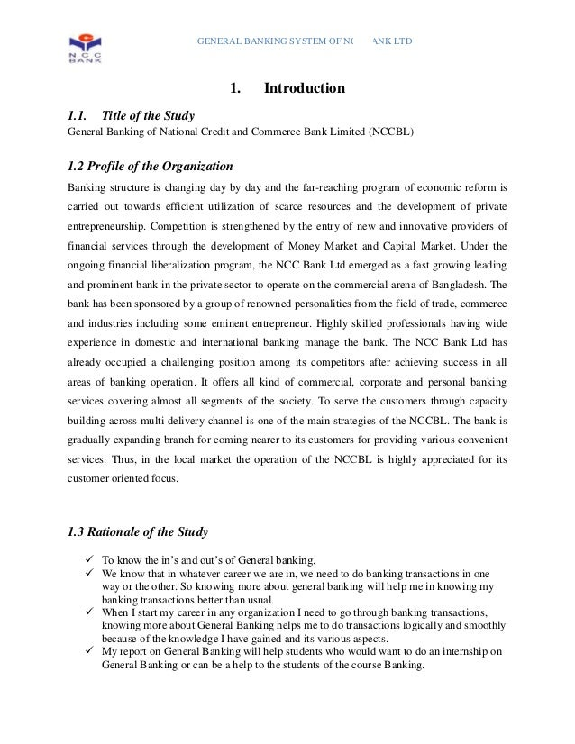 GENERAL BANKING SYSTEM OF NCC BANK LTD                                  1.     Introduction1.1.   Title of the StudyGenera...