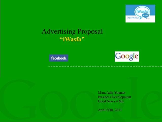"Advertising Proposal     ""iWasfa""                  Mina Adly Younan                  Business Development                 ..."