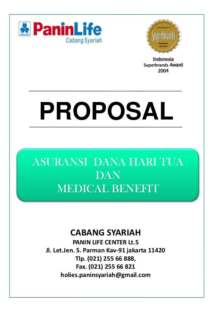 Indonesia<br />Superbrands Award<br />2004<br />PROPOSAL<br />ASURANSI  DANA HARI TUA DAN<br />MEDICAL BENEFIT<br />CABANG...