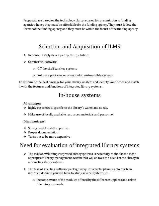 library management system proposal Library system, we took advantage of the special relationships found in our design, and were able to condense the information to 13 tables this new design is a database that combines some entities and.