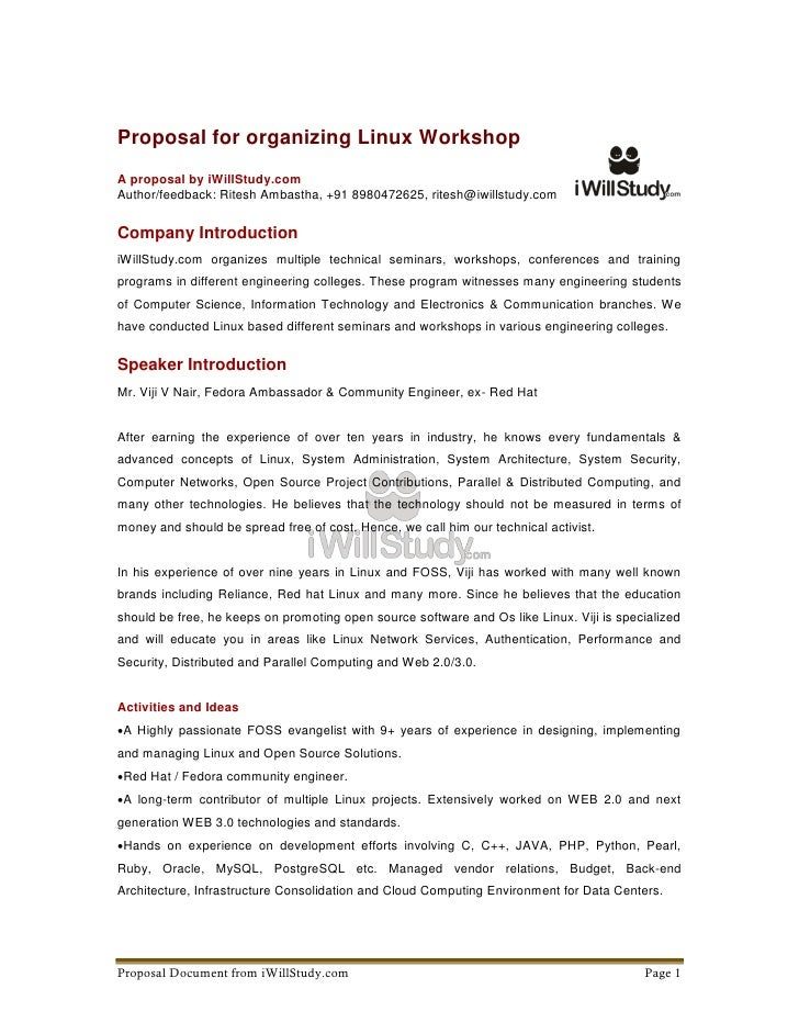 Proposal for organizing Linux WorkshopA proposal by iWillStudy.comAuthor/feedback: Ritesh Ambastha, +91 8980472625, ritesh...