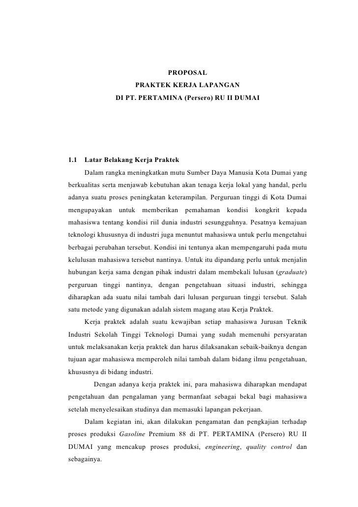 PROPOSAL                       PRAKTEK KERJA LAPANGAN                 DI PT. PERTAMINA (Persero) RU II DUMAI     1.1   Lat...