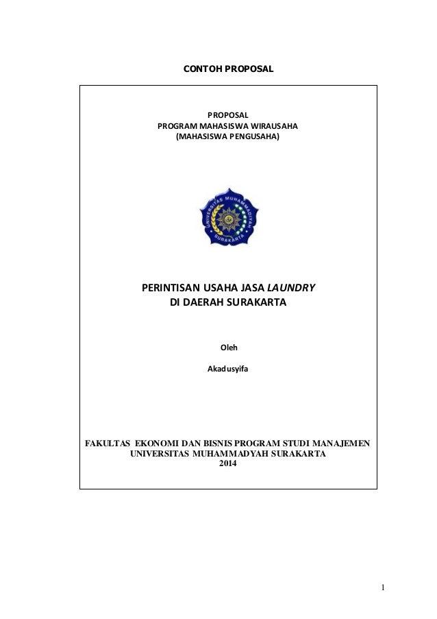 1 CONTOH PROPOSAL PROPOSAL PROGRAM MAHASISWA WIRAUSAHA (MAHASISWA PENGUSAHA) PERINTISAN USAHA JASA LAUNDRY DI DAERAH SURAK...