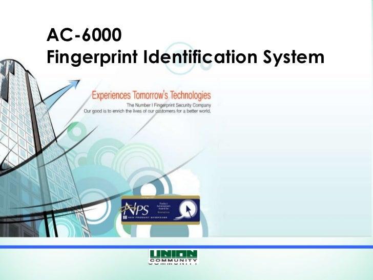 AC-6000 Fingerprint Identification System