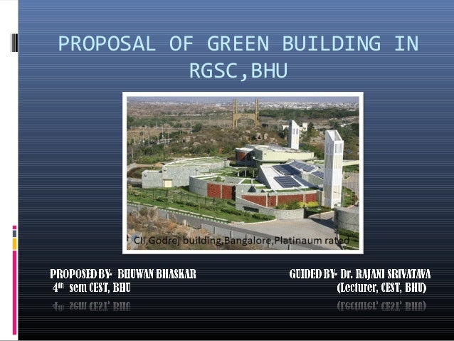 PROPOSAL OF GREEN BUILDING IN           RGSC,BHU