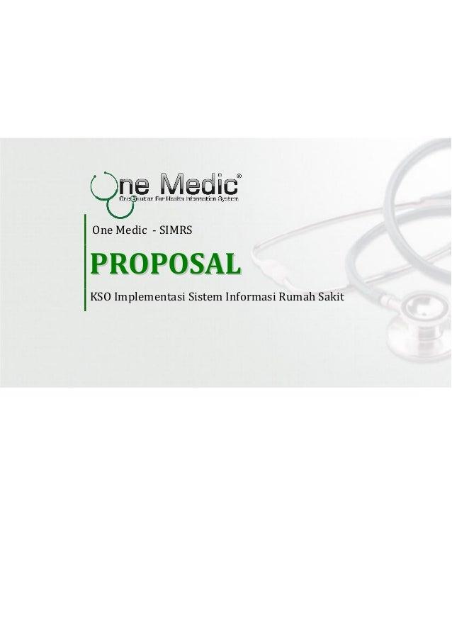 One Medic - SIMRS PPRROOPPOOSSAALL KSO Implementasi Sistem Informasi Rumah Sakit
