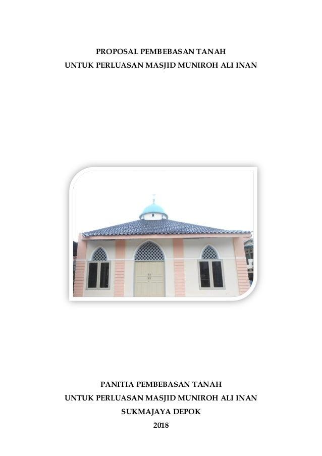 Proposal Pembebasan Tanah Masjid Muniroh 2018