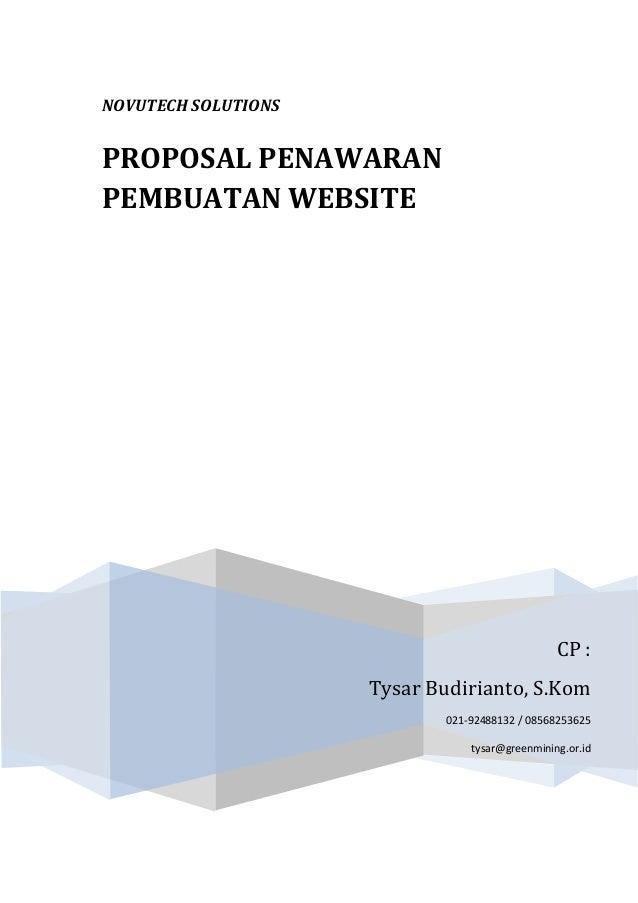 NOVUTECH SOLUTIONS CP : Tysar Budirianto, S.Kom 021-92488132 / 08568253625 tysar@greenmining.or.id PROPOSAL PENAWARAN PEMB...