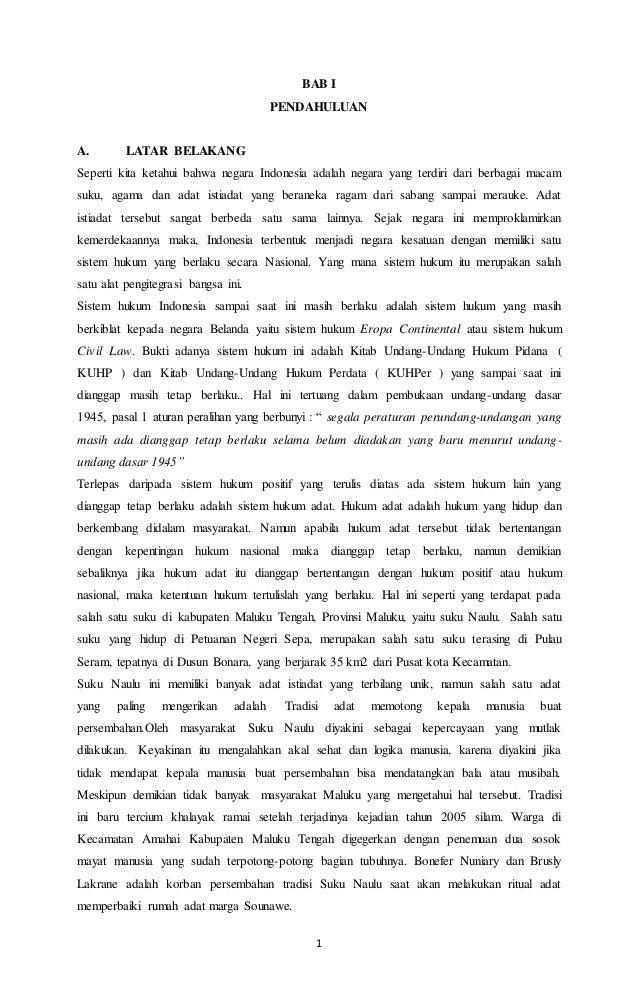 1 BAB I PENDAHULUAN A. LATAR BELAKANG Seperti kita ketahui bahwa negara Indonesia adalah negara yang terdiri dari berbagai...