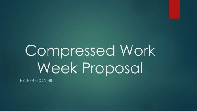 compressed work week proposal template proposal power point