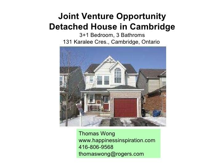 Joint Venture Opportunity Detached House in Cambridge 3+1 Bedroom, 3 Bathroms 131 Karalee Cres., Cambridge, Ontario  Thoma...