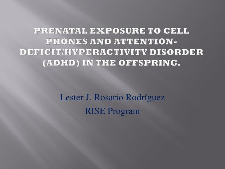 Lester J. Rosario Rodríguez        RISE Program