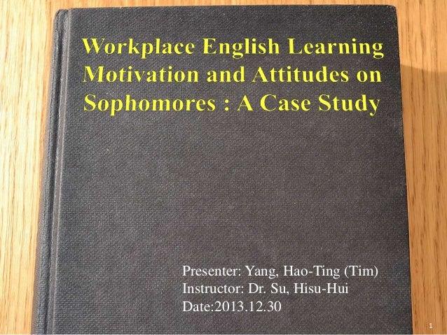 Presenter: Yang, Hao-Ting (Tim) Instructor: Dr. Su, Hisu-Hui Date:2013.12.30 1