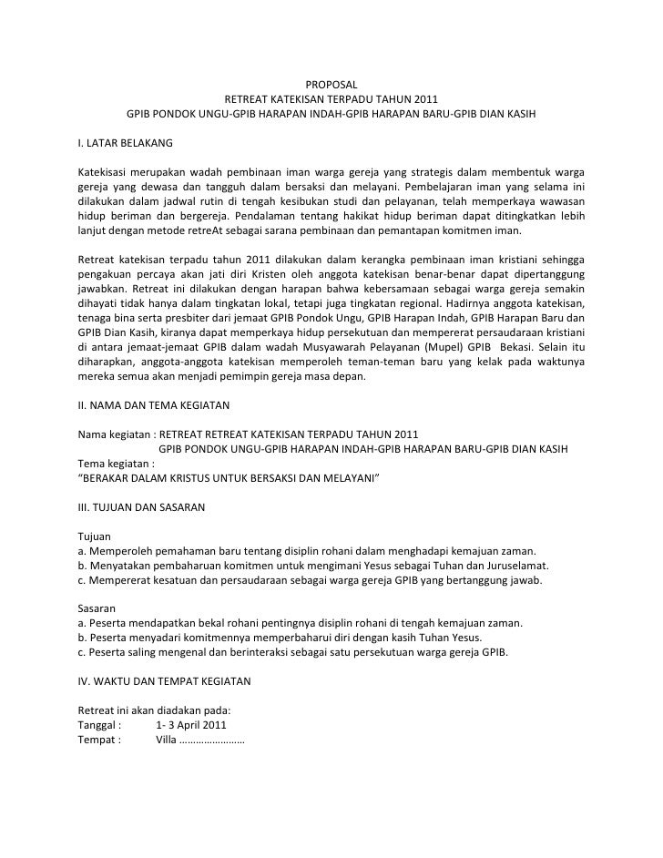 PROPOSAL<br />RETREAT KATEKISAN TERPADU TAHUN 2011<br />GPIB PONDOK UNGU-GPIB HARAPAN INDAH-GPIB HARAPAN BARU-GPIB DIAN KA...