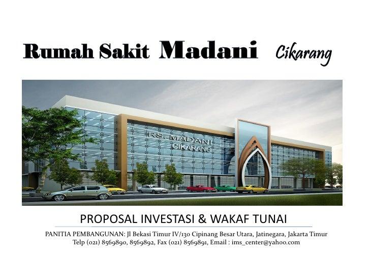 PROPOSAL INVESTASI & WAKAF TUNAIPANITIA PEMBANGUNAN: Jl Bekasi Timur IV/130 Cipinang Besar Utara, Jatinegara, Jakarta Timu...