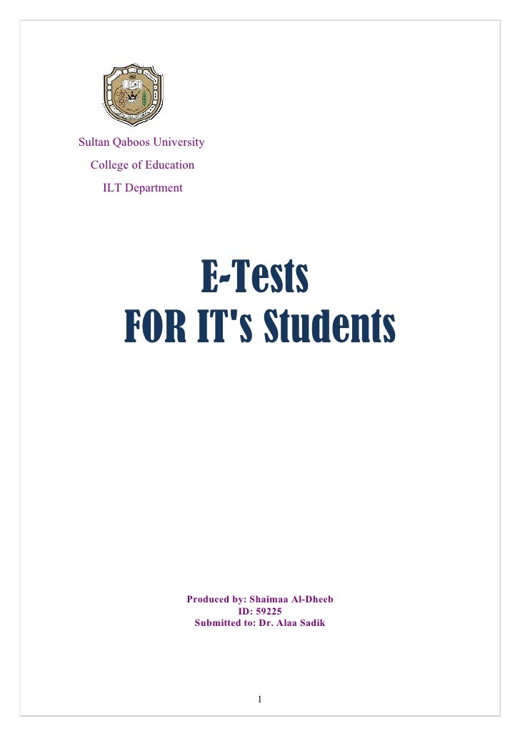 Sultan Qaboos University   College of Education     ILT Department                 E-Tests         FOR IT's Students      ...