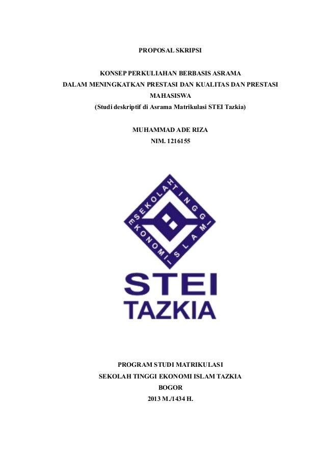 PROPOSAL SKRIPSIKONSEP PERKULIAHAN BERBASIS ASRAMADALAM MENINGKATKAN PRESTASI DAN KUALITAS DAN PRESTASIMAHASISWA(Studi des...