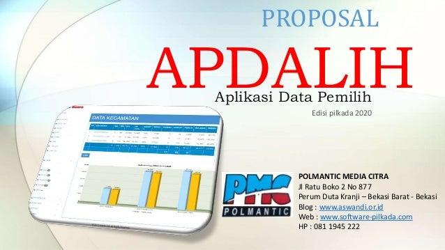 APDALIH PROPOSAL POLMANTIC MEDIA CITRA Jl Ratu Boko 2 No 877 Perum Duta Kranji – Bekasi Barat - Bekasi Blog : www.aswandi....