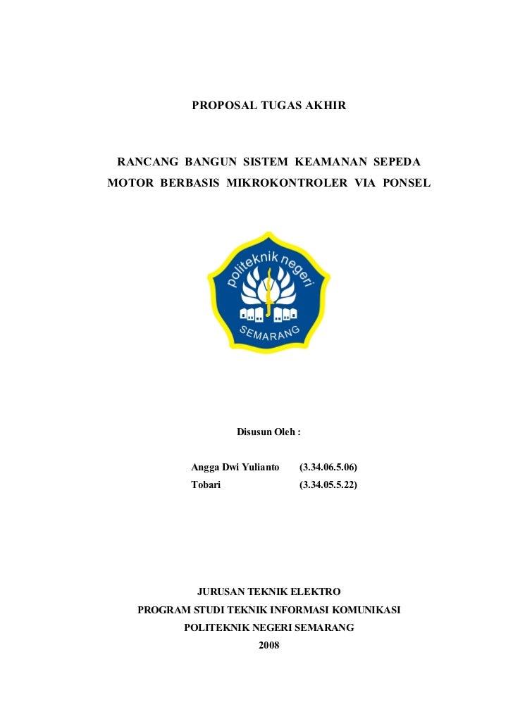 PROPOSAL TUGAS AKHIR     RANCANG BANGUN SISTEM KEAMANAN SEPEDA MOTOR BERBASIS MIKROKONTROLER VIA PONSEL                   ...
