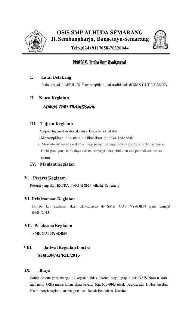 OSIS SMP ALHUDA SEMARANG Jl. Sembungharjo, Bangetayu-Semarang Telp.(024) 9117058-70326044 PROPOSAL lomba tari tradisional ...
