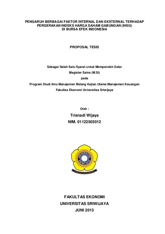 PENGARUH BERBAGAI FAKTOR INTERNAL DAN EKSTERNAL TERHADAPPERGERAKAN INDEKS HARGA SAHAM GABUNGAN (IHSG)DI BURSA EFEK INDONES...