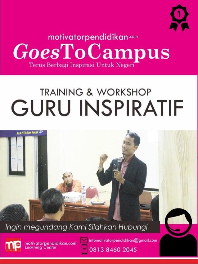 Deskripsi Acara : Training Guru Inspiratif adalah sebuah acara Training yang dikhususkan untuk guru-guru. Training guru In...